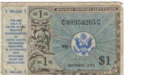 US MPC Series 472 - $1.00 Note.