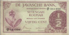 DE JAVASCHE BANK 1/2 ROEPIAH 1948. SIGNED BY H.TEUNISSEN & DR.R.E.SMITS. (O)MOON ORCHID (R)2 LANGUAGE-LAW TEXTS WITH A SERIES NO:341390. 124X64MM Banknote