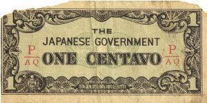 PI-102b Philippine 1 centavo note under Japan rule, fractional block letters P/AQ. I will sell or trade this note for Philippine or Japan occupation notes I need. Banknote