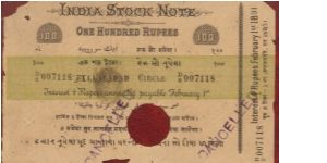 INDIA STOCK NOTE 1891 FOR 100 RUPEES ISSUED BY[P-280 USA 1860-91] ALLAHABAD  CIRCLE,A VERY RARE uncatologued bank note of'' india stock note 1891''; with a small hole cancellation; as all notes are cancelled due to an finacial crisis of the world starting IN USA spreading to commonwealth and to INDIA. AN HISTORICAL PEICE .A MUST HAVE FOR RARE NOTES OF THE WORLD.