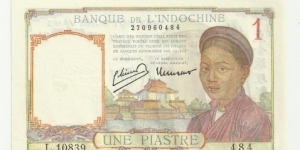 FrIndochina 1 Piastre ND(1932-39)(Banque de L'Indochine) Banknote
