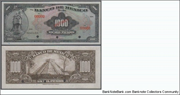 1000 peso SPECIMEN Wor:P-44s American Banknote Company Banco de Mexico without signature,     and serie 000000 numbers printing phase Specimen, punch hole cancelled                      Banknote